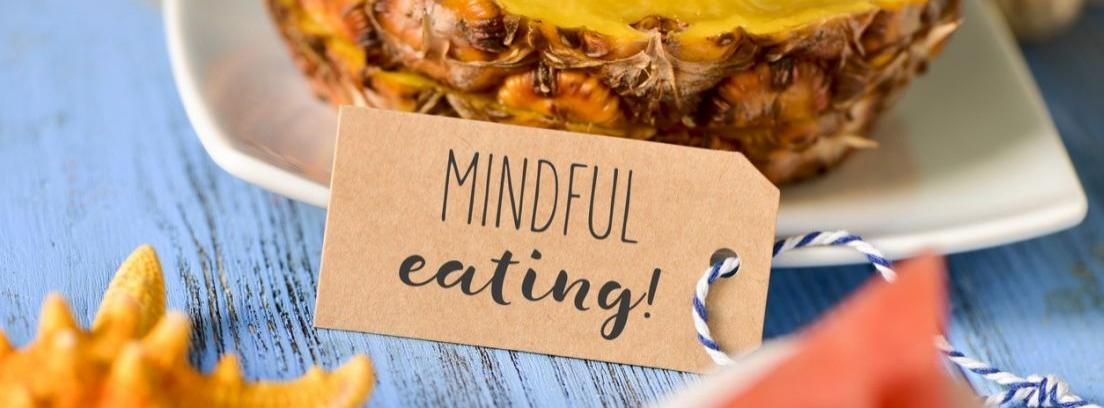 Mindful eating, la nueva forma de alimentarse bien
